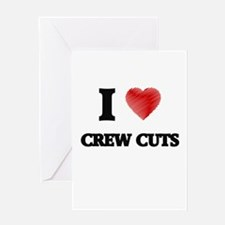 I love Crew Cuts Greeting Cards