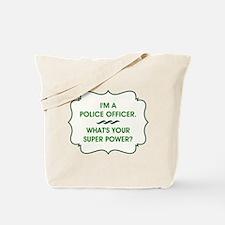 POLICE OFFICER Tote Bag