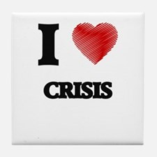 I love Crisis Tile Coaster
