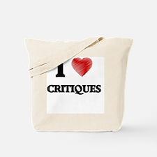 I love Critiques Tote Bag