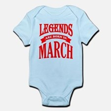 Legends Are Born In March Body Suit