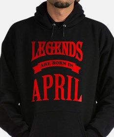 Legends Are Born In April Hoodie (dark)