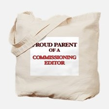 Proud Parent of a Commissioning Editor Tote Bag