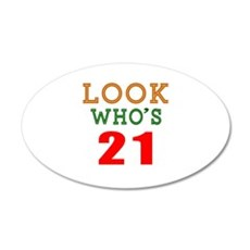 Look Who's 21 Birthday Wall Decal
