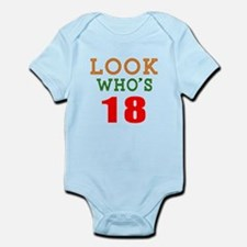 Look Who's 18 Birthday Infant Bodysuit