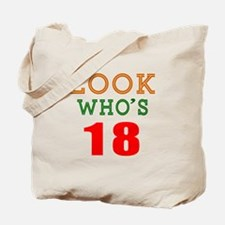 Look Who's 18 Birthday Tote Bag