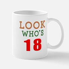 Look Who's 18 Birthday Mug