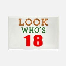 Look Who's 18 Birthday Rectangle Magnet