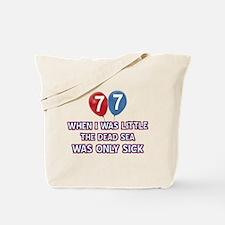 77 year old dead sea designs Tote Bag