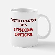 Proud Parent of a Customs Officer Mugs