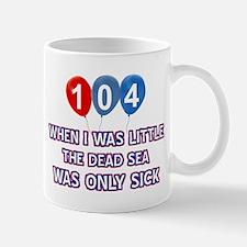 104 year old dead sea designs Mug