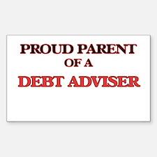 Proud Parent of a Debt Adviser Decal