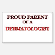Proud Parent of a Dermatologist Decal