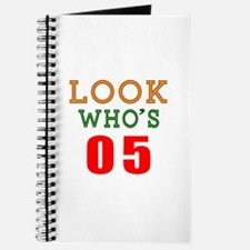 Look Who's 05 Birthday Journal