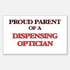 Proud Parent of a Dispensing Optician Decal