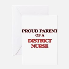 Proud Parent of a District Nurse Greeting Cards