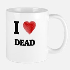 I love Dead Mugs