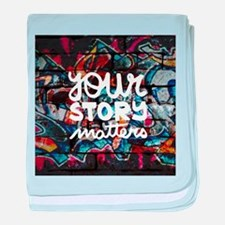 your story matters graffiti baby blanket