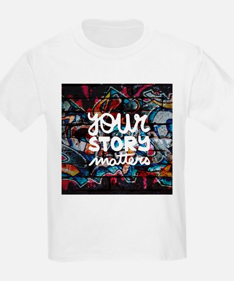 your story matters graffiti T-Shirt