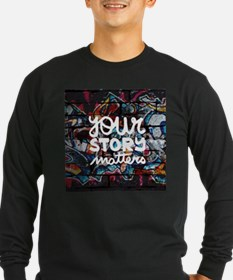 your story matters graffiti Long Sleeve T-Shirt