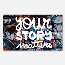 your story matters graffiti Decal