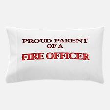 Proud Parent of a Fire Officer Pillow Case