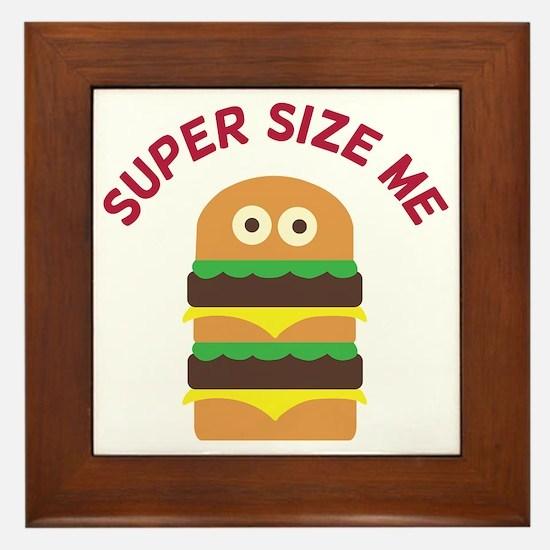 Super Size Me Framed Tile