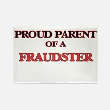 Proud Parent of a Fraudster Magnets