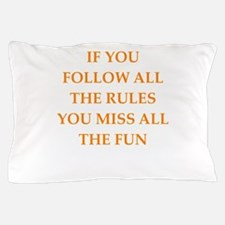 rules Pillow Case