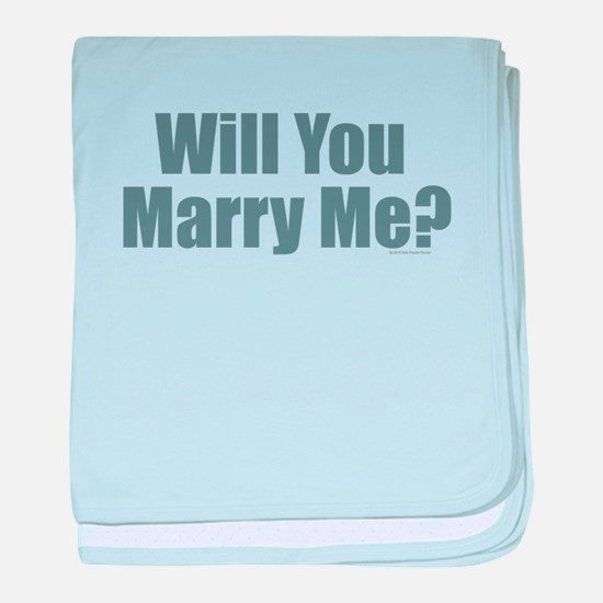 Will You Marry Me baby blanket