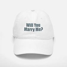 Will You Marry Me Baseball Baseball Cap