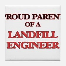 Proud Parent of a Landfill Engineer Tile Coaster