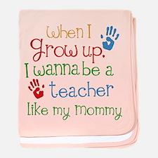 Teacher Like Mommy baby blanket
