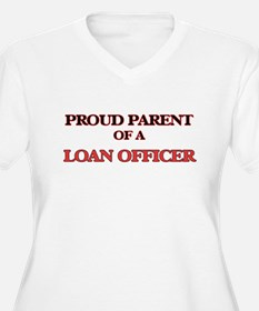 Proud Parent of a Loan Officer Plus Size T-Shirt