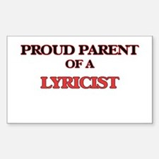 Proud Parent of a Lyricist Decal