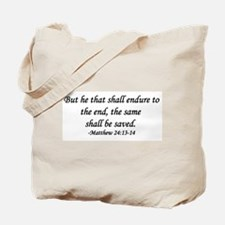 """""""Endure To The End"""" Tote Bag"""