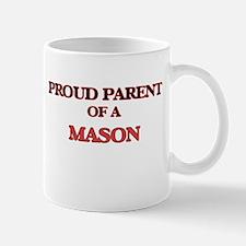Proud Parent of a Mason Mugs