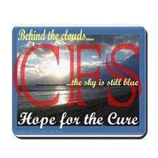 Chronic Fatigue Syndrome Hope for Cure Mousepad