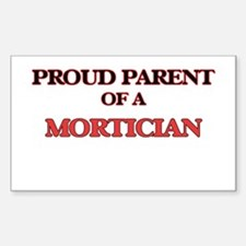 Proud Parent of a Mortician Decal
