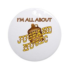 I'm All About Jugband Music Ornament (Round)