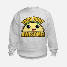 Taco Bout Awesome Sweatshirt