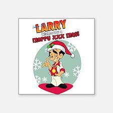 "Funny Larry Square Sticker 3"" x 3"""