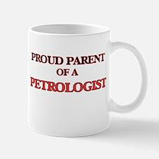 Proud Parent of a Petrologist Mugs