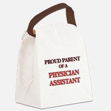 Proud Parent of a Physician Assis Canvas Lunch Bag