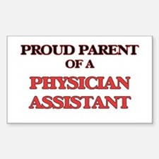 Proud Parent of a Physician Assistant Decal