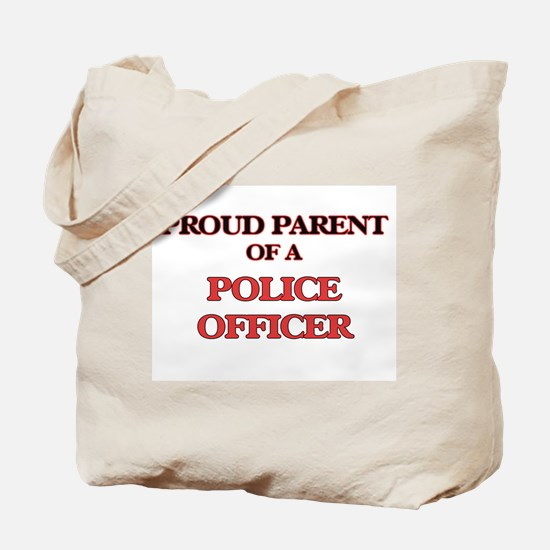 Proud Parent of a Police Officer Tote Bag