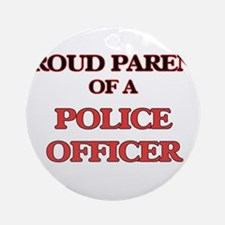 Proud Parent of a Police Officer Round Ornament