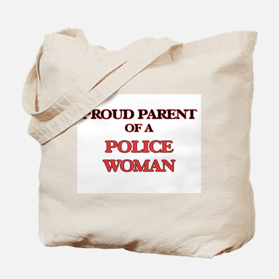 Proud Parent of a Police Woman Tote Bag