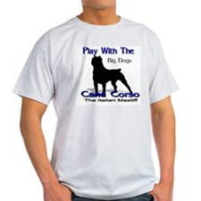 cane Corso Let's Play T-Shirt