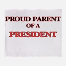 Proud Parent of a President Throw Blanket